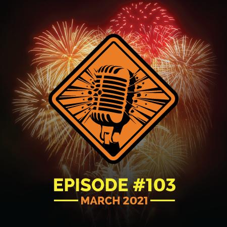 "Fireworks Brigade Pyro Podcast Episode 103 ""VOMOH"""
