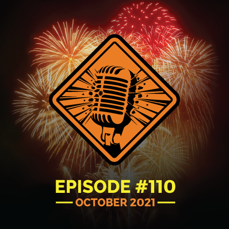 """Fireworks Brigade Pyro Podcast Episode 110 """"Analog in a Digital World - NFA Expo 2021"""""""