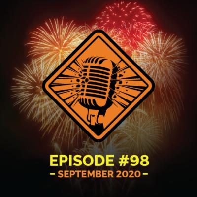 "Fireworks Brigade Pyro Podcast Episode 98 ""I'd Send Bruce Zoldan"""